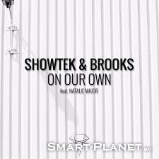 Скриншот к файлу: <b>Showtek & Brooks Feat. Natalie Major - On Our Own</b>